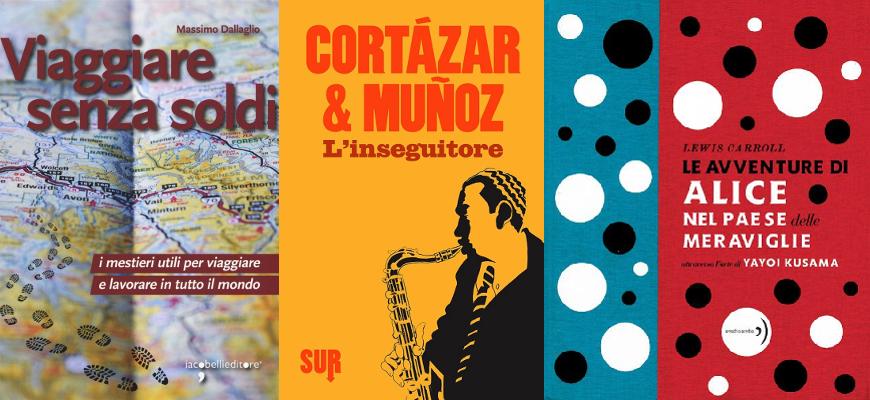 451F-libri-estate-2016_Dallaglio-Cortazar-Kusama